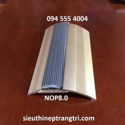 Nẹp chênh cao thấp NOP8.0